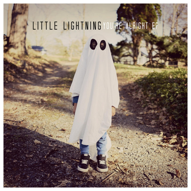 Little Lightning (You're Alright EP)