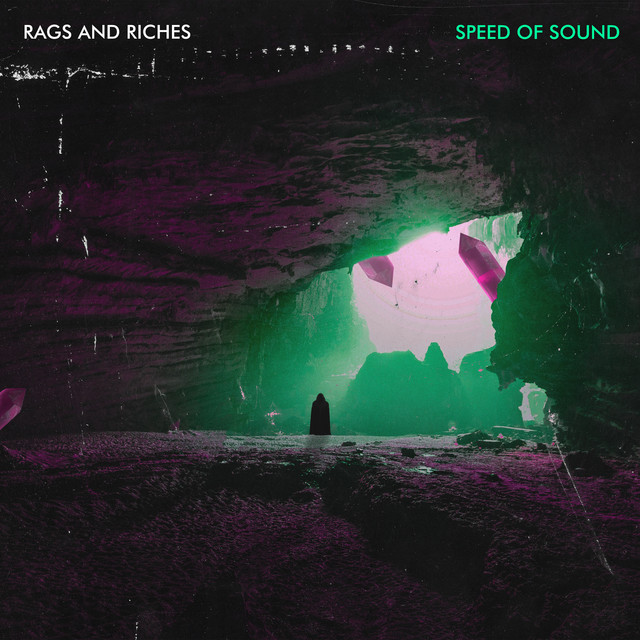 RAGS AND RICHES: SPEED OF SOUND -   ( )